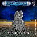 Warcaster: Force Barrier  Iron Star Alliance Mantlet (resin)
